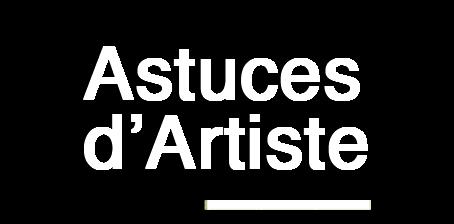 Astuces d'Artiste