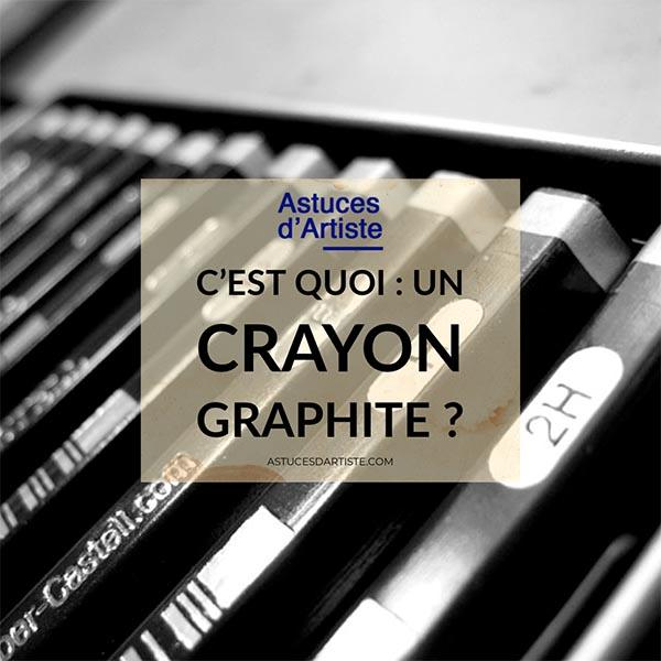 C'est quoi : un Crayon Graphite ?