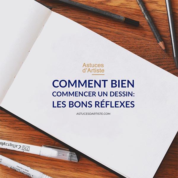 Read more about the article Comment bien commencer un dessin : les bons réflexes.