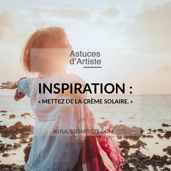 Read more about the article Inspiration : «Mettez de la crème solaire.»