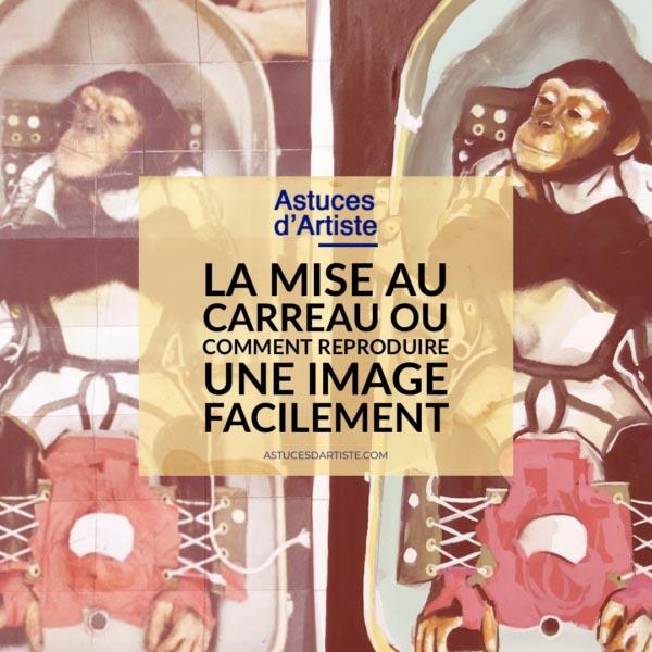 Read more about the article La mise au carreau ou comment reproduire une image facilement