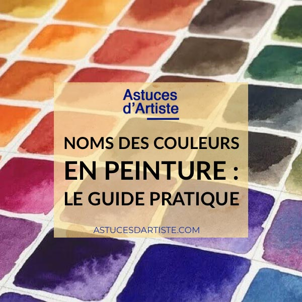 You are currently viewing Noms des Couleurs en peinture : le guide pratique