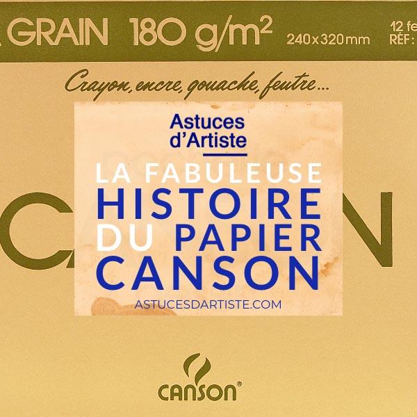 Read more about the article La fabuleuse Histoire du papier Canson