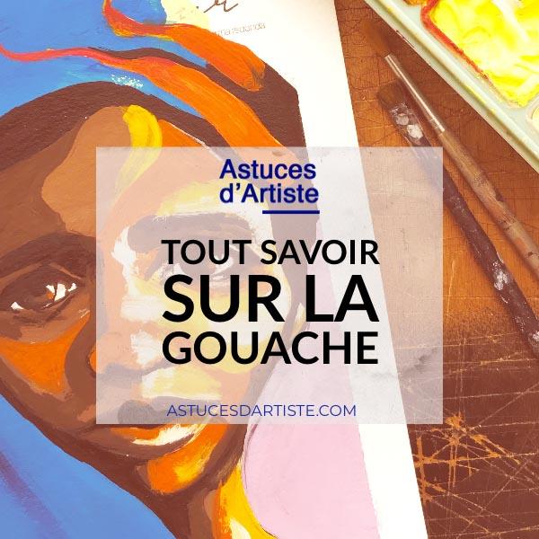 Read more about the article Peinture : Tout savoir sur la Gouache