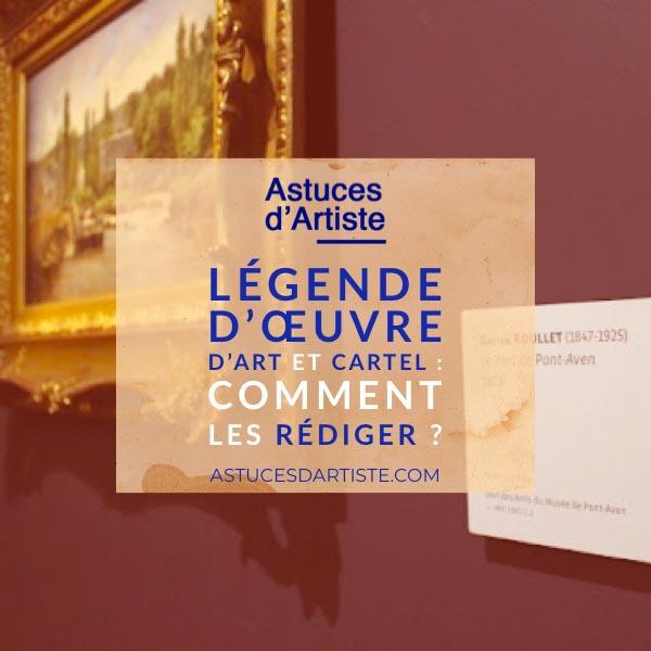 Read more about the article Légende d'œuvre d'Art et Cartel: comment les rédiger ?